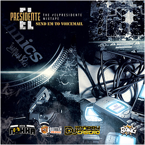 imagiin360 - Send Em To Voicemail Mixtape - #elPresidente Series