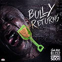 The Bully Vol. 2