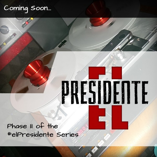 #elPresidente LP - In Progress...
