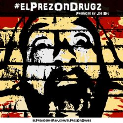 El Prez on Drugz (Single)